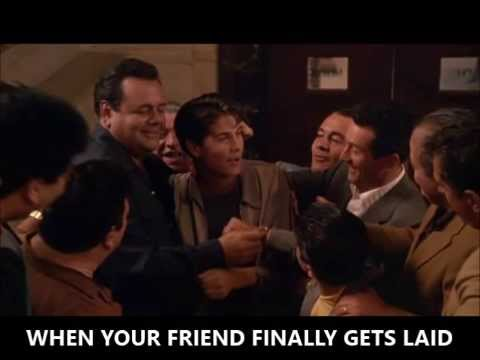 when your friend finally gets laid