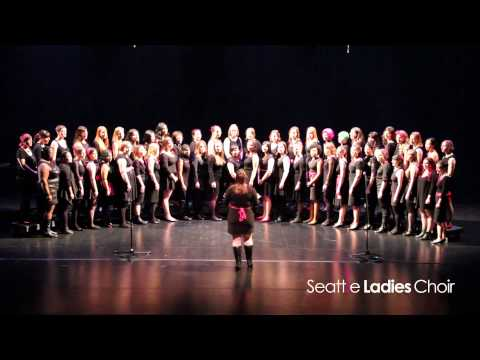 Seattle Ladies Choir: One Voice (The Wailin' Jennys)