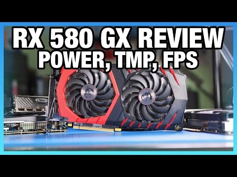 MSI RX 580 Gaming X Review vs  GTX 1060 SSC – Power, FPS, Thermals