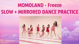 MOMOLAND - Freeze SLOW + MIRRORED DANCE PRACTICE