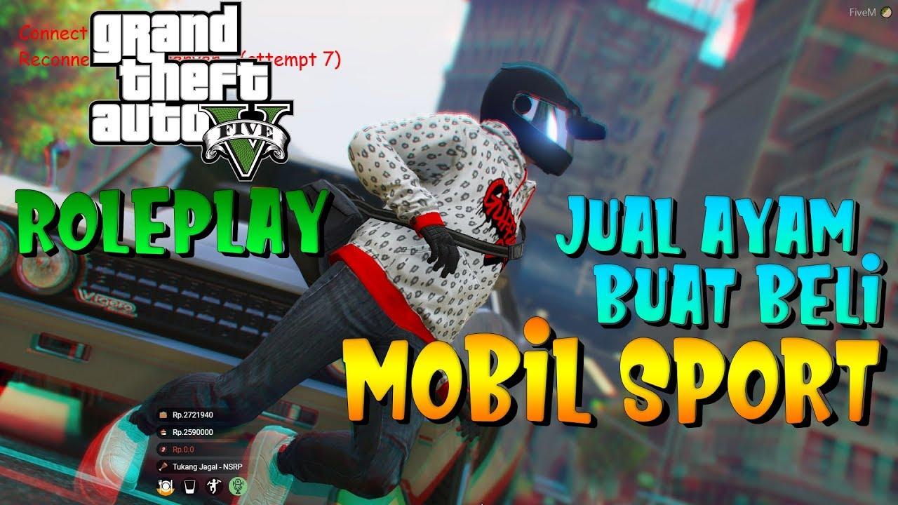 Jual Ayam Buat Beli Mobil Sport Gta V Roleplay Indonesia 1 Youtube