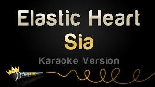 Sia - Elastic Heart (Karaoke Version)