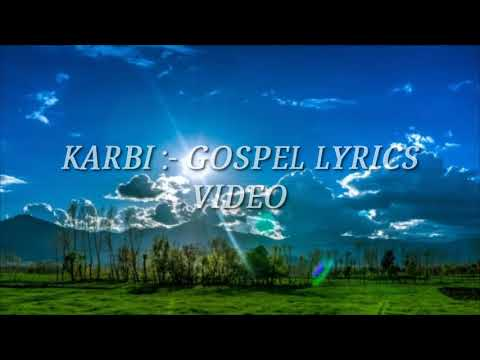 Latest karbi gospel song lyrics video