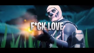 F*CK LOVE - XXX ft. trippie redd - Fortnite Scrap Edit - Deknot (clips in desc.)