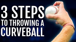 3 Steps To Throwing A Curveball
