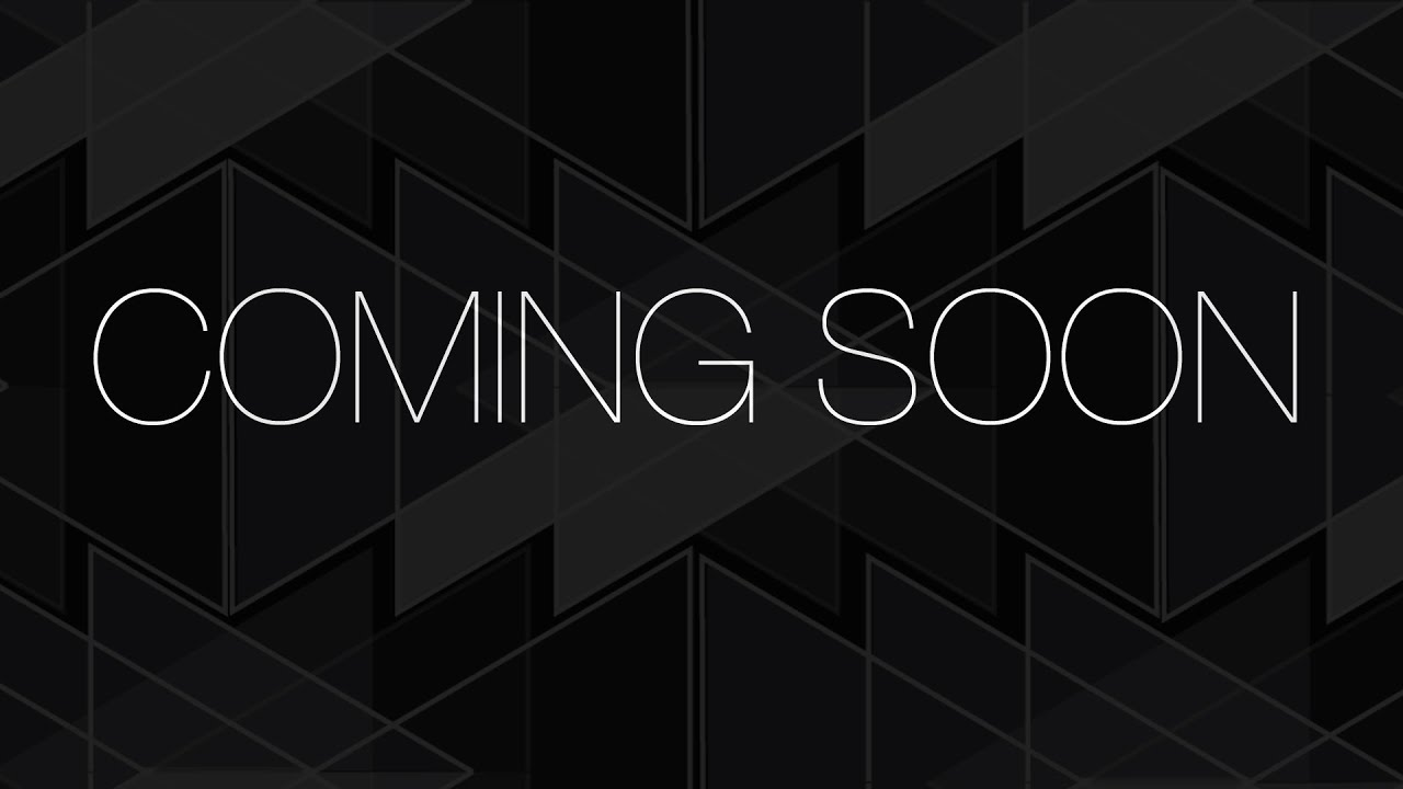 Coming Soon .... Stay Tuned . - YouTube