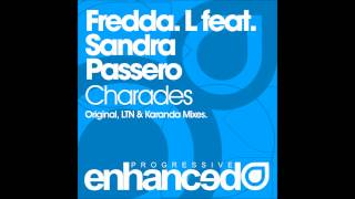 Fredda.L feat. Sandra Passero - Charades (Karanda Remix)