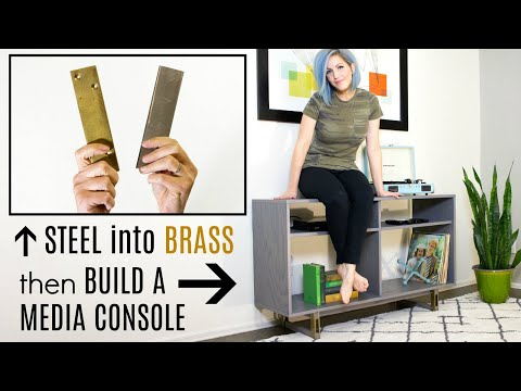 Turn STEEL into BRASS then Build a Media Console
