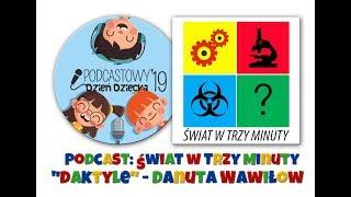 """Łukasz Jachowicz z podcastu """"Świat w trzy minuty"""" i """"Daktyle"""" Danuty Wawiłow!"""