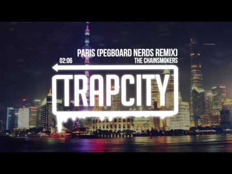 The Chainsmokers - Paris (Pegboard Nerds...