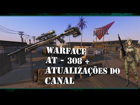 Warface: AT - 308 E Atualizações Do Canal