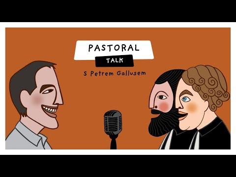 Pastoral Talk - Petr Gallus