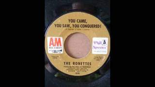 Watch Ronettes You Came You Saw You Conquered video