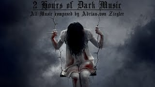 Repeat youtube video 2 Hours of Dark Music by Adrian von Ziegler