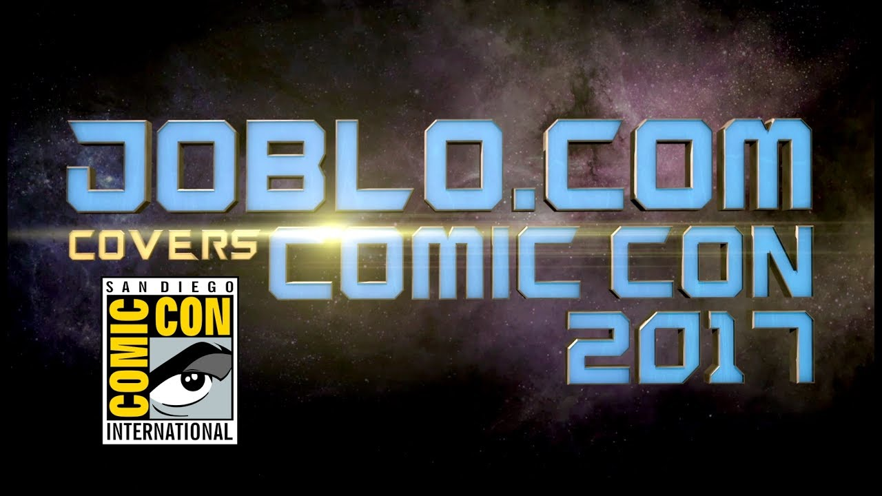 Download JoBlo.com Will Be Covering San Diego Comic-Con 2017!