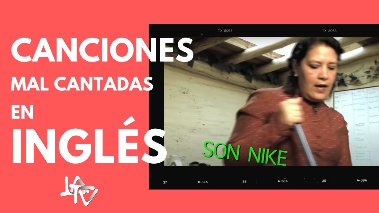 Canciones Mal Cantadas En Ingles Youtube
