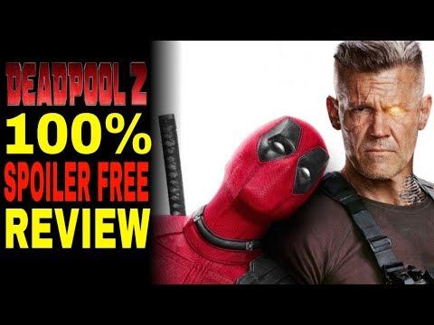 Deadpool 2 Movie Review ( 100% SPOILER-FREE)