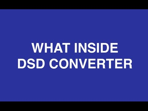 What Inside DSD Converter of Audio Files