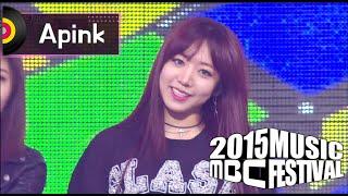 [2015 MBC Music festival] 2015 MBC 가요대제전 - Apink - Remember, 에이핑크 - Remember 20151231
