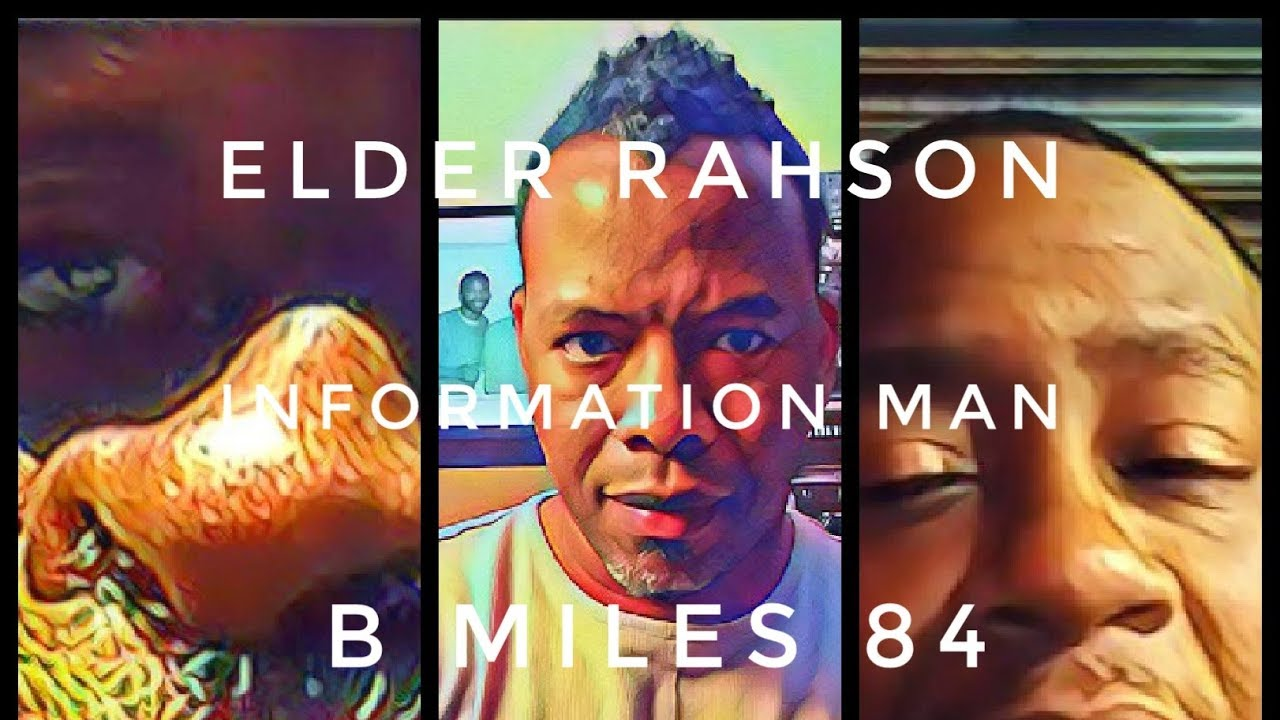 ELDER RAHSON And BMILES 84 On INFORMATION MAN SHOW