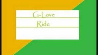 G Love - Ride
