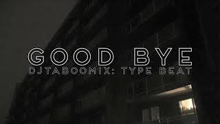 """Good Bye"" - RnB x Meditation x Yoga x Smooth x Jpop x Kpop x AsianPop x Hiphop x ChillOutType Beat"