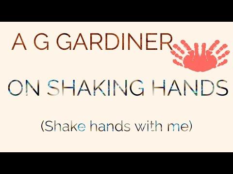 ag gardiner essay on shaking hands