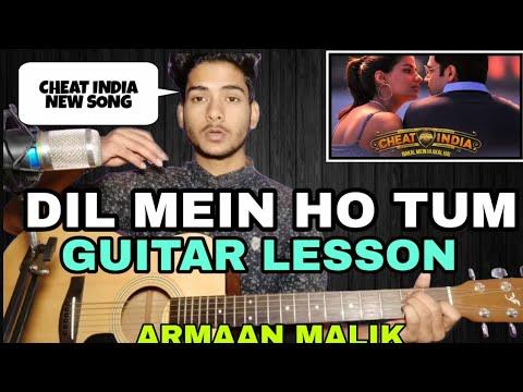 Dil Mein Ho Tum Guitar Chords Lesson | Armaan Malik