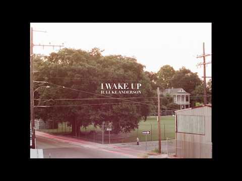 H. Luke Anderson — I Wake Up (feat. Becky Hallam)