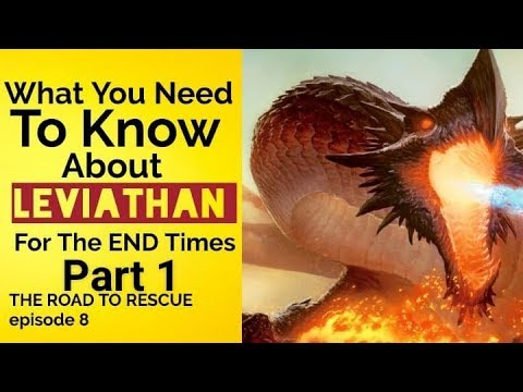 "Road To Rescue: ""What You Need To Know About Leviathan For The End Times"" Episode 8"