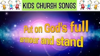 Be Strong In The Lord - Ephesians 6 in music - (kids church song)
