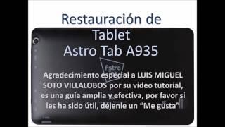 UNBRICK ASTROTAB A935 REPARAR ASTROTAB A935. Restaurar astro tab a935