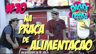 Pagode da Ofensa na Web #10 - Na Praça de Alimentação!