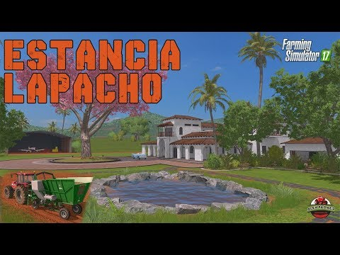 FARMING SIMULATOR 17 | MAPPA ESTANCIA LAPACHO  DLC PLATINUM EDITION - ALEX FARMER