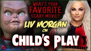 Liv Morgan on CHILD'S PLAY! | What's Your Favorite Scary Movie?