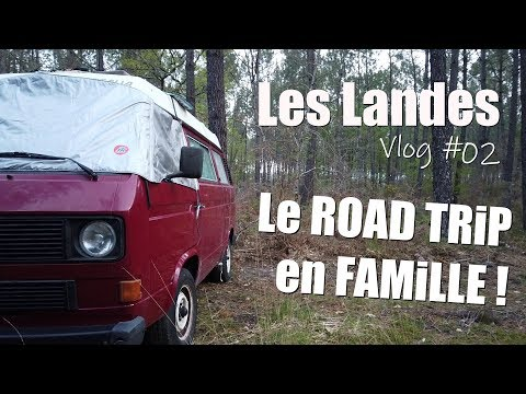 [ROADTRIP FR - Les Landes] VLOG EP.02 In the forest of the moors VW T25