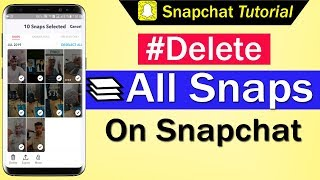 How To Delete All Snaps on Snapchat