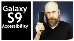 Samsung Galaxy S9 Accessibility