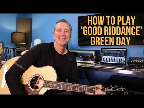 How to play Good Riddance (Time Of Your Life) by Green Day