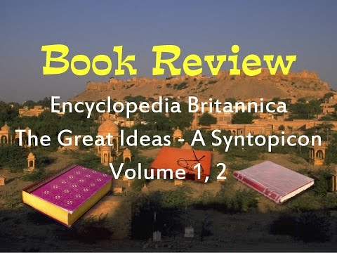 Book Review of Encyclopedia Britannica Great Ideas Volume 1 & 2