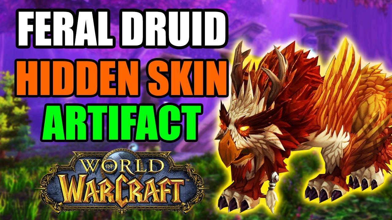 How to Get the Hidden Feral Druid Artifact Skin: Feather of the ...