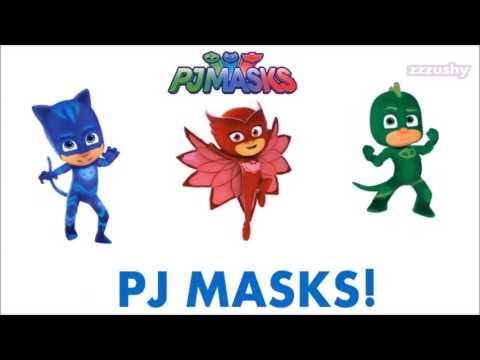 PJ Masks Theme Song and Lyrics