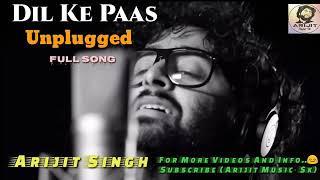 Pal pal dil ke paas - Arijit Singh - unplugged version