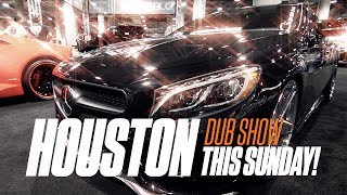 Houston DUB Show Sunday July 30th 2017!