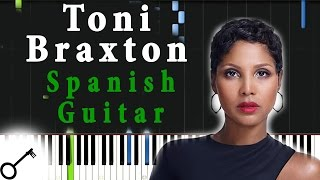 Toni Braxton - Spanish Guitar [Piano Tutorial] Synthesia   passkeypiano