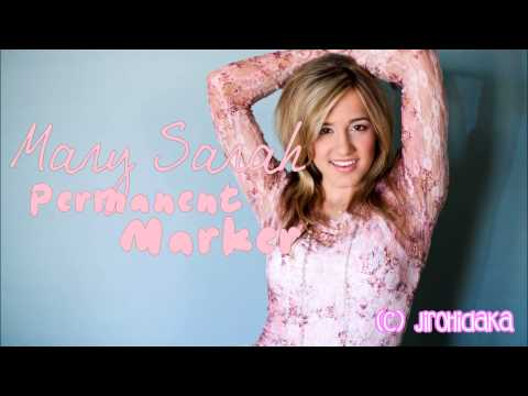 Mary Sarah - Permanent Marker