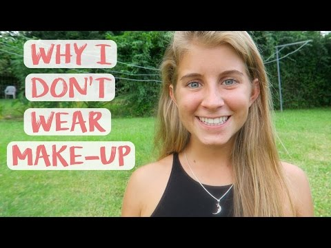 WHY I DON'T WEAR MAKEUP! 💄💋🙅
