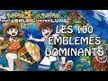 POKEMON ULTRA LUNE / ULTRA SOLEIL : LES 100 EMBLEMES DOMINANTS