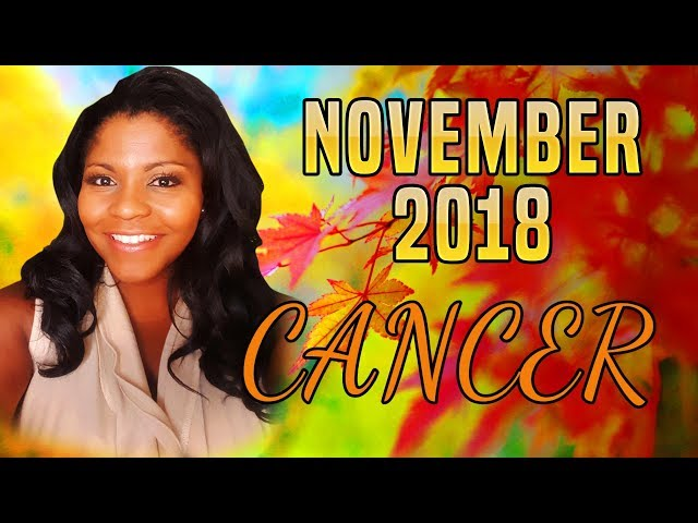 CANCER HOROSCOPE NOVEMBER 2018