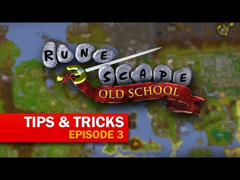 OSRS Tips & Tricks (Episode 3)